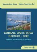 CENTRALE, STATII SI RETELE ELECTRICE. SISTEMUL DE SERVICII AFERENT