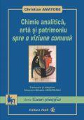 Chimie analitica, arta si patrimoniu: spre o viziune comuna