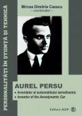 Aurel Persu. Inventator al automobilului aerodinamic