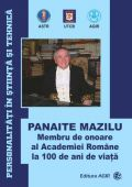 Panaite Mazilu, Membru de Onoare al Academiei Romane la 100 de ani de viata