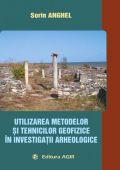 UTILIZAREA METODELOR ȘI TEHNICILOR GEOFIZICE ÎN INVESTIGAȚII ARHEOLOGICE