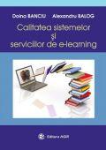 CALITATEA SISTEMULUI SI SERVICIILOR DE E-LEARNING