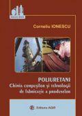 POLIURETANI - Chimia compusilor poliuretanici si tehnologii pentru fabricarea produselor din poliuretani