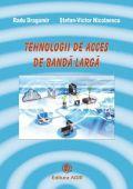 TEHNOLOGIII DE ACCES DE BANDĂ LARGĂ