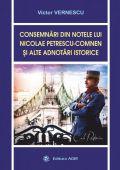Consemnari din notele lui Nicolae Petrescu-Comnen si alte adnotari istorice