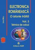 ELECTRONICA ROMANEASCA. O istorie traita. Vol. 3