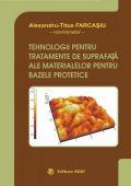 Tehnologii pentru tratamente de suprafata ale materialelor pentru bazele protetice