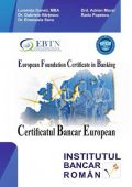 EUROPEAN FOUNDATION CERTIFICATE IN BANKING EFCB - continuare de tiraj din 2014