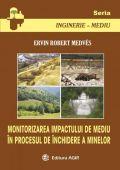 Monitorizarea Impactului de Mediu în Procesul de Închidere a Minelor -  Plan de Monitorizare al Mediului (PMM)