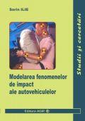 MODELAREA FENOMENELOR DE IMPACT ALE AUTOVEHICULELOR - continuare de tiraj