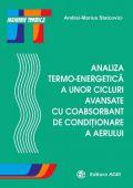Analiza Termo-Energetică a Unor Cicluri Avansate cu Coabsorbant de Conditionare a Aerului