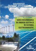 SURSE REGENERABILE DE ENERGIE ELECTRICA IN SISTEMUL ELECTROENERGETIC - continuare de tiraj 2016